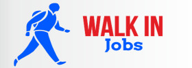 Walk in Jobs